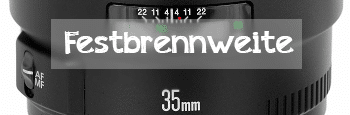 Festbrennweite 35mm