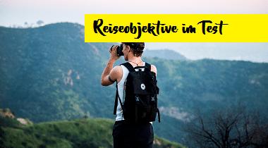 Die besten Reiseobjektive im Test
